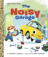 Noisy Garage