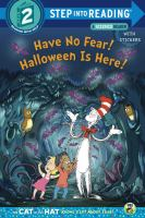 Have No Fear! Halloween Is Here!