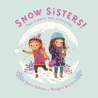 Snow Sisters!