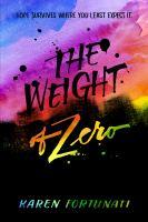 The Weight of Zero