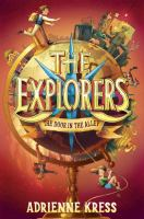 The Explorers : the door in the alley
