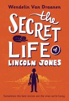 Secret Life of Lincoln Jones