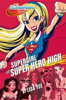 Supergirl at Super Hero High