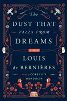 The dust that falls from dreams : a novel