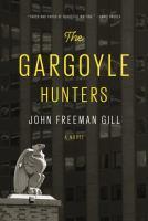 The Gargoyle Hunters