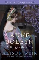 Media Cover for Anne Boleyn, a King's Obsession : A Novel