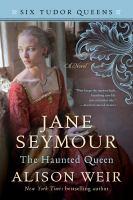 Jane Seymour, the Haunted Queen