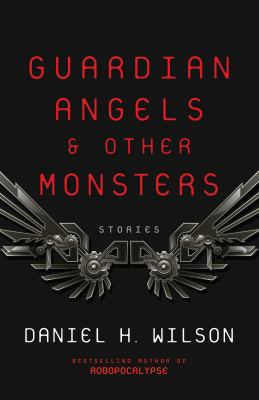 Guardian Angels and Other Monsters book jacket