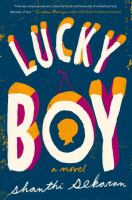 Lucky Boy : A Novel