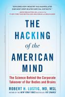 The Hacking of the American Mind