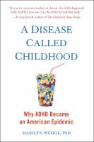 A Disease Called Childhood