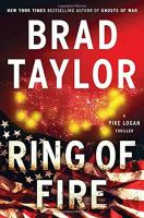Ring of fire ; A Pike Logan Thriller