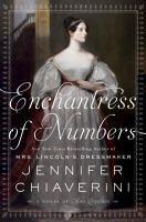 Enchantress of Numbers : A Novel of Ada Lovelace