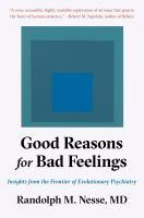 Good Reasons for Bad Feelings