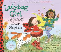 Ladybug Girl and the Best Ever Playdate