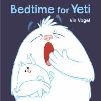 Bedtime for Yeti