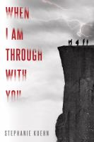 When I Am Through With You