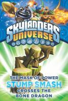 Skylanders Universe : The Mask of Power