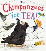 Chimpanzees for Tea!
