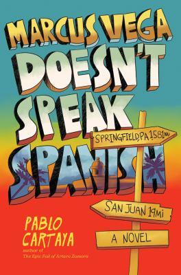 Marcus Vega Doesn't Speak Spanish(book-cover)