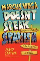 Marcus Vega Doesn't Speak Spanish