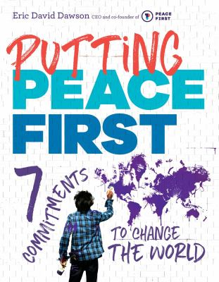 Putting Peace First: 7 Commitments to Chante the World(book-cover)