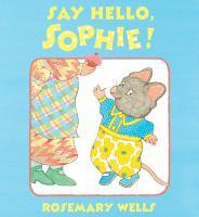 Say Hello, Sophie!