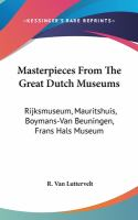 Masterpieces From the Great Dutch Museums