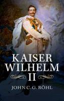 Kaiser Wilhelm II, 1859-1941