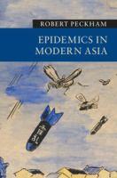 Epidemics in Modern Asia