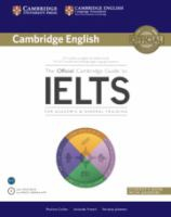 The Official Cambridge Guide to IELTS for Academic & General Training [includes DVD-ROM]