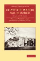 Chawton Manor and Its Owners