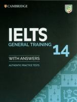 IELTS Practice Tests: IELTS 14 General Training Student's Book With Answers Without Audio