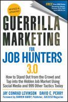 Guerrilla Marketing for Job Hunters 3.0