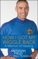 How I Got My Wiggle Back