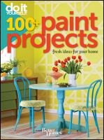 Do It Yourself 100+ Paint Projects