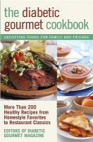 The Diabetic Gourmet Cookbook