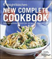 Weight Watchers New Complete Cookbook(2012 Edition)