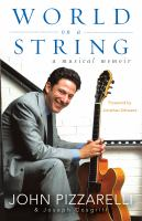 World on a string : a musical memoir
