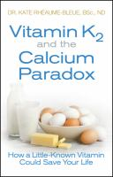 Vitamin K2 and the Calcium Paradox