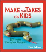 Make and Takes for Kids
