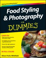 Food Styling & Photography for Dummies