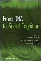 From DNA to Social Cognition