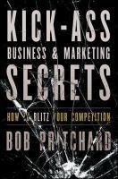 Kick-ass Business & Marketing Secrets