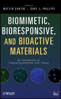 Biomimetic, Bioresponsive, and Bioactive Materials