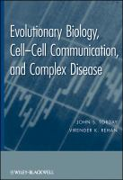 Evolutionary Biology, Cell-cell Communication, and Complex Disease