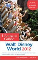 The Unofficial Guide to Walt Disney World 2012