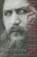 Rasputin : the untold story