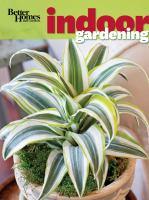 Better Homes and Gardens Indoor Gardening