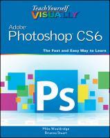 Teach Yourself Visually Photoshop CS6